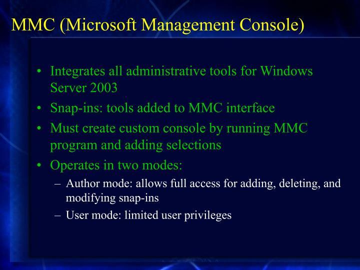 MMC (Microsoft Management Console)