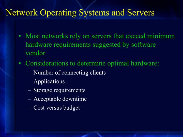 Network Operating Systems and Servers