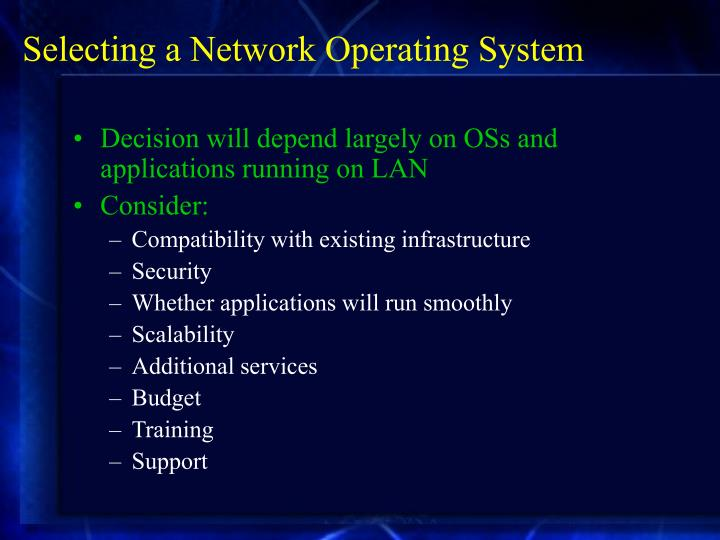 Selecting a Network Operating System