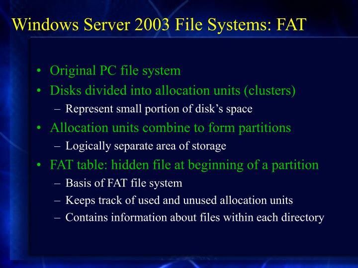 Windows Server 2003 File Systems: FAT