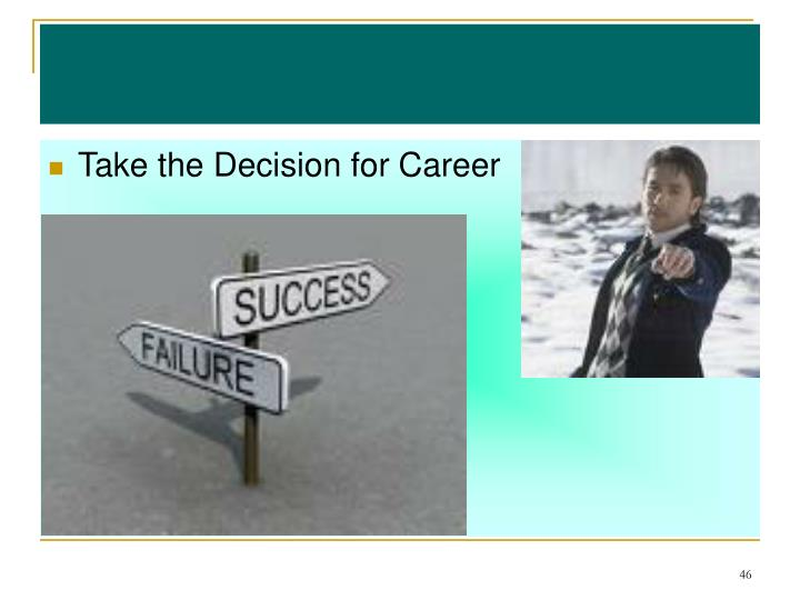 Take the Decision for Career