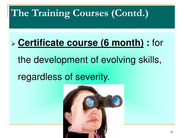 The Training Courses (Contd.)