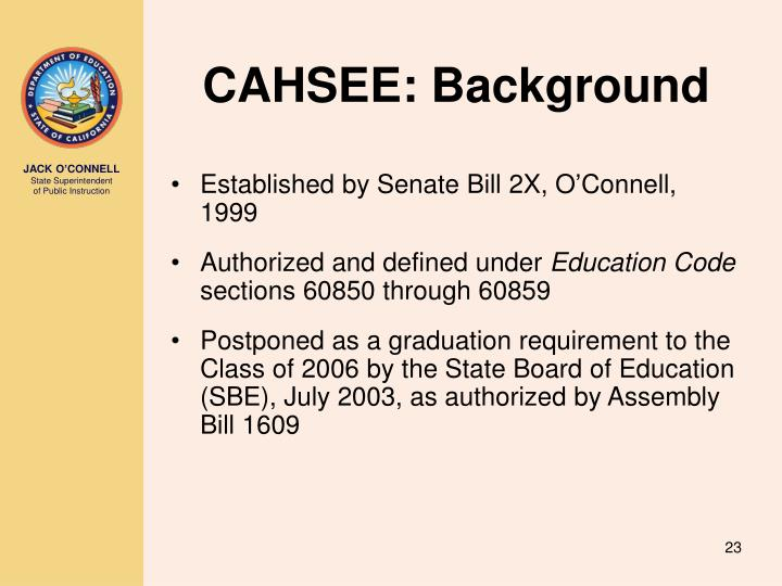 CAHSEE: Background