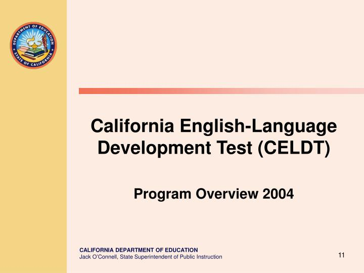 California English-Language Development Test (CELDT)