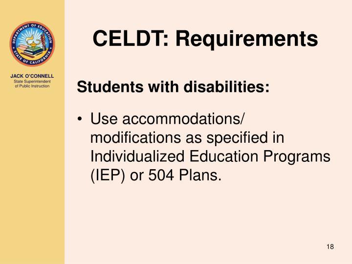 CELDT: Requirements