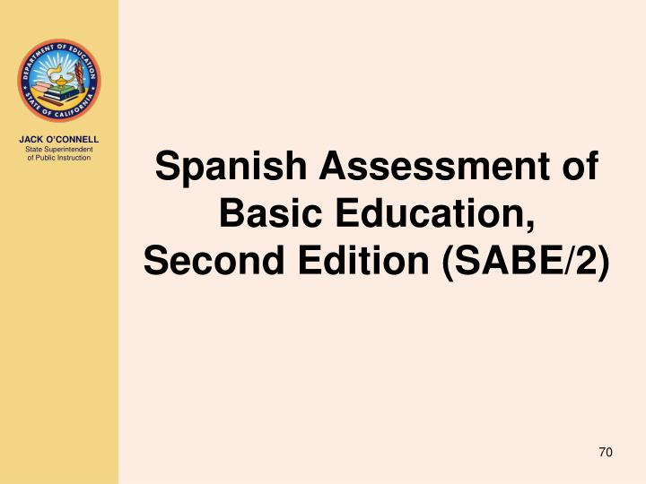 Spanish Assessment of Basic Education, Second Edition (SABE/2)