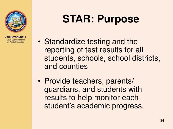STAR: Purpose