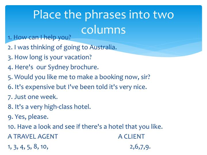 Place the phrases into two columns