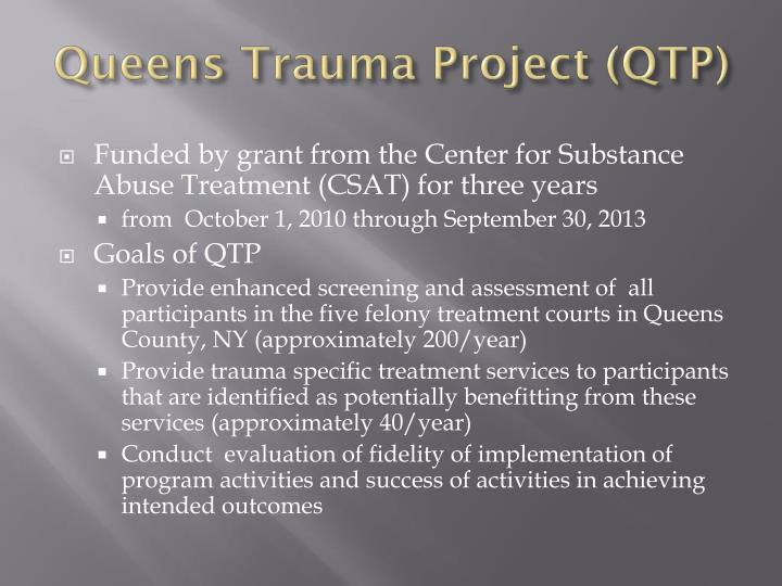 Queens trauma project qtp
