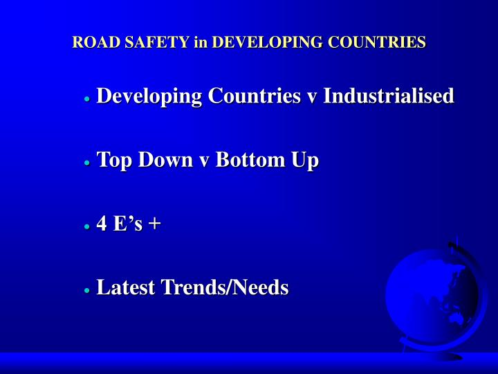 Road safety in developing countries1
