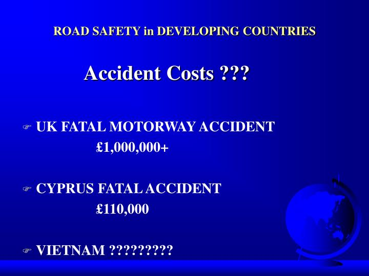 ROAD SAFETY in DEVELOPING COUNTRIES