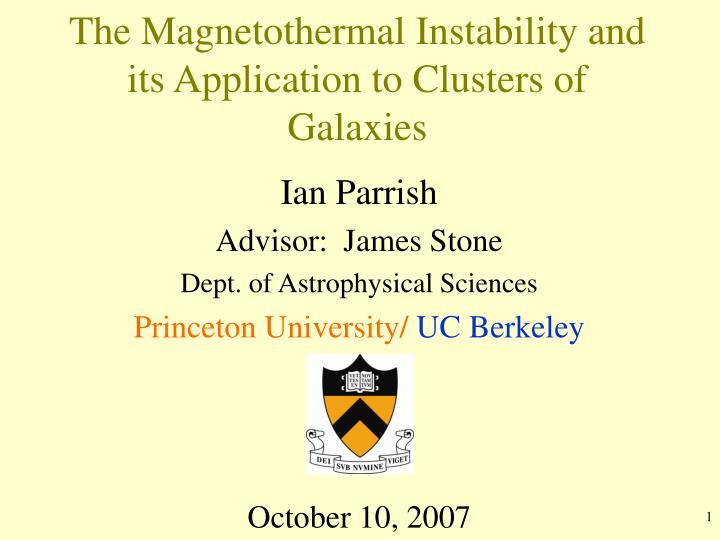 The magnetothermal instability and its application to clusters of galaxies