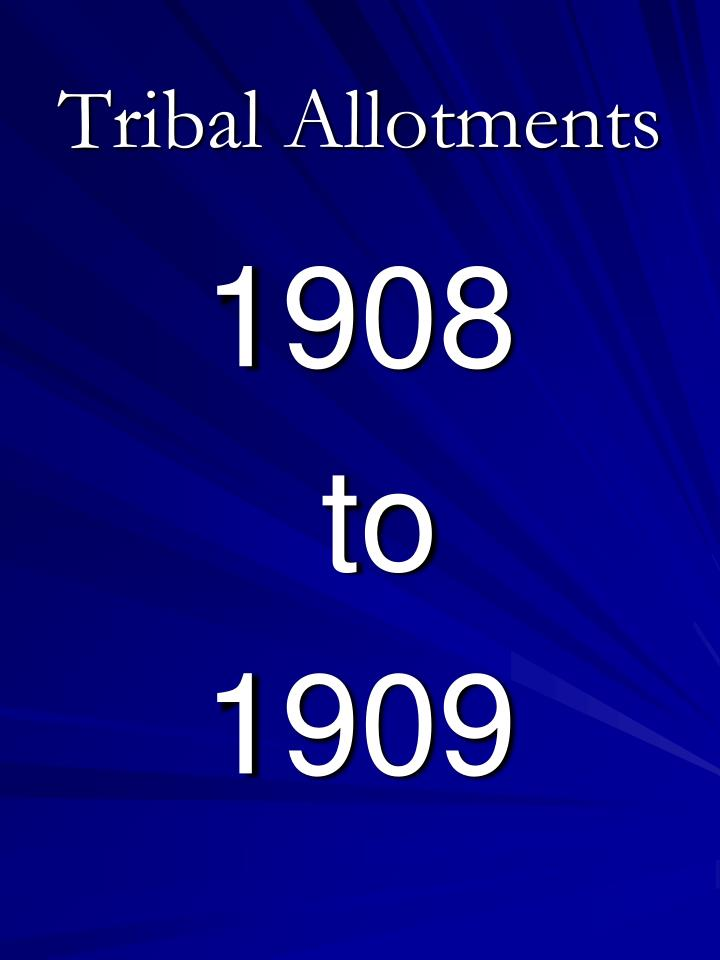 Tribal allotments