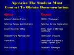 agencies the student must contact to obtain documentation1