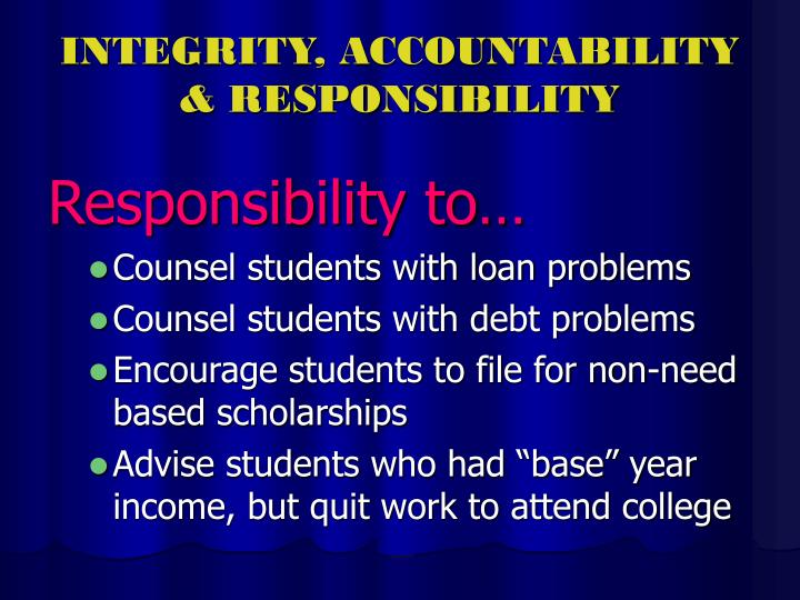 INTEGRITY, ACCOUNTABILITY