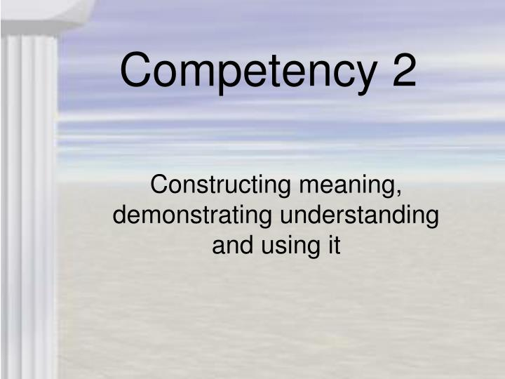 Competency 2