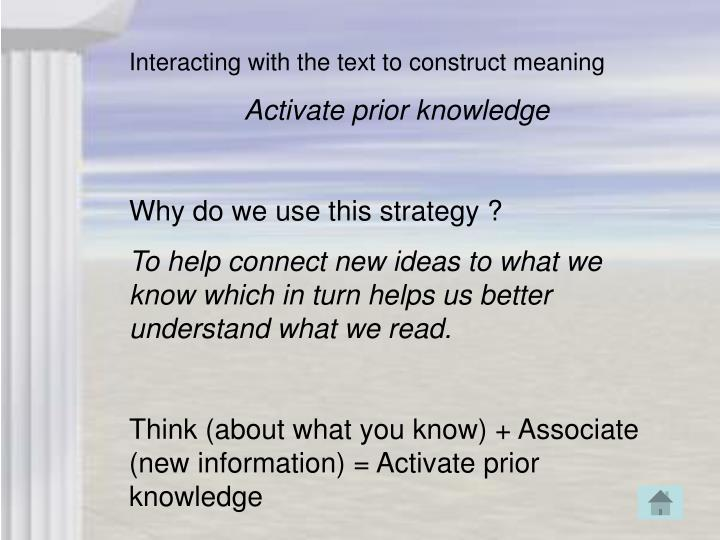 Interacting with the text to construct meaning