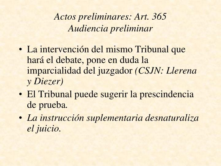 Actos preliminares: Art. 365