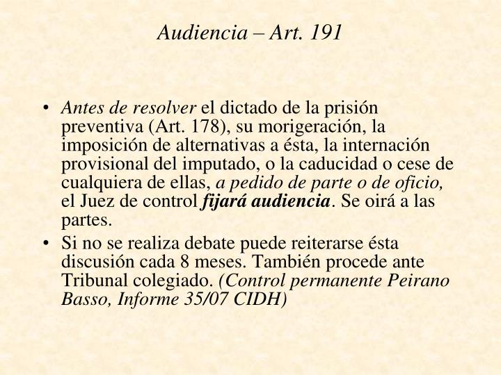 Audiencia – Art. 191