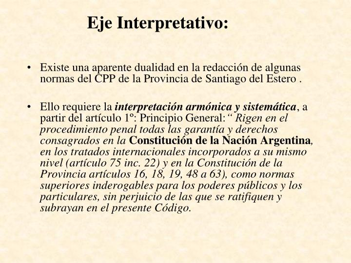 Eje Interpretativo: