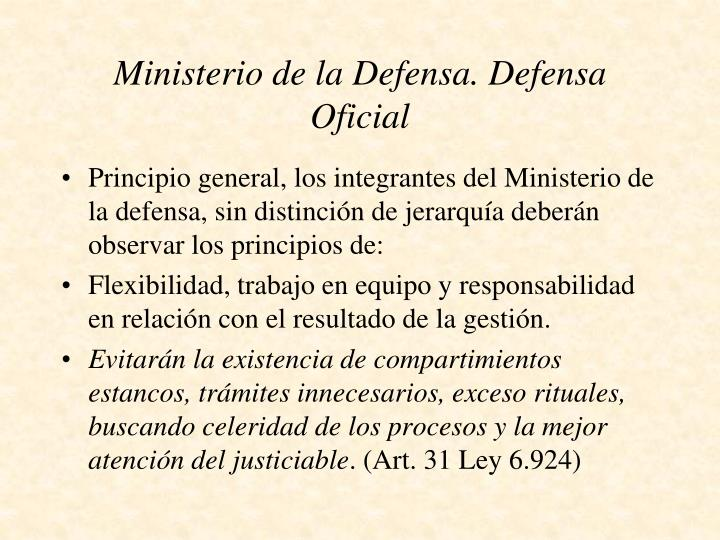Ministerio de la Defensa. Defensa Oficial