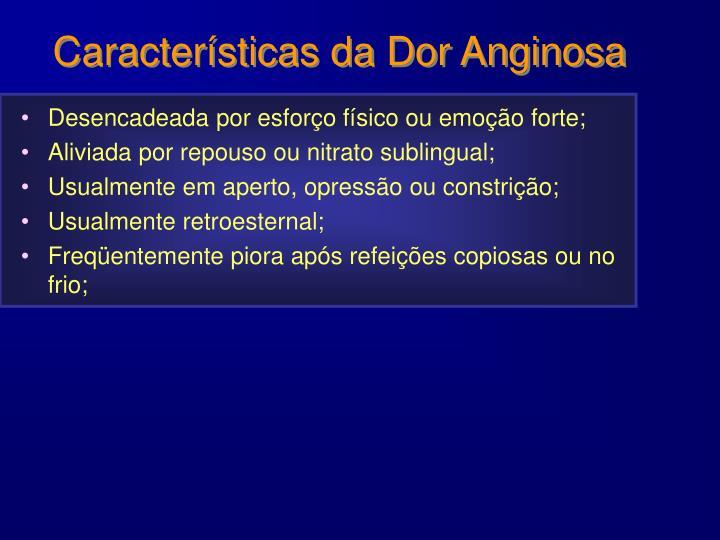 Características da Dor Anginosa