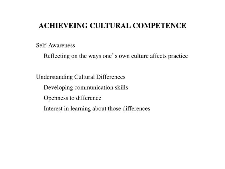ACHIEVEING CULTURAL COMPETENCE