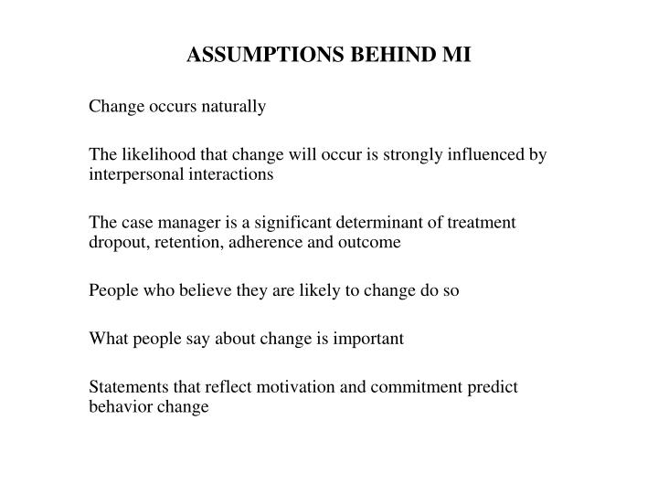 ASSUMPTIONS BEHIND MI