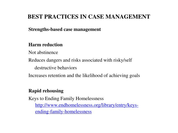 BEST PRACTICES IN CASE MANAGEMENT
