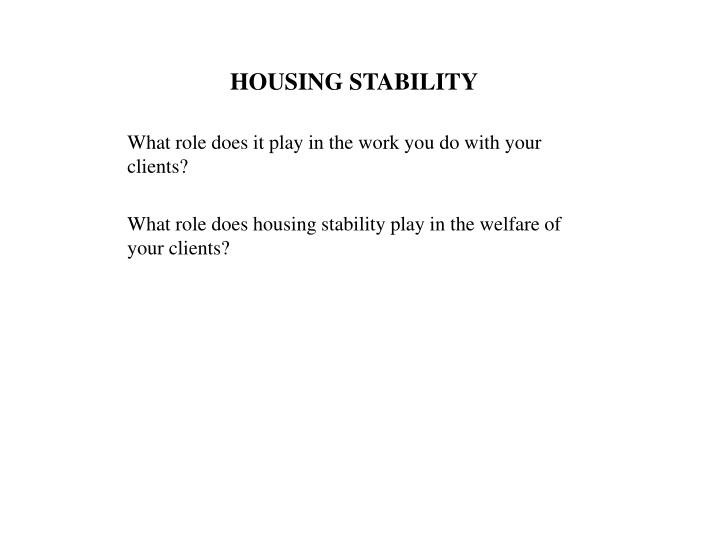 HOUSING STABILITY