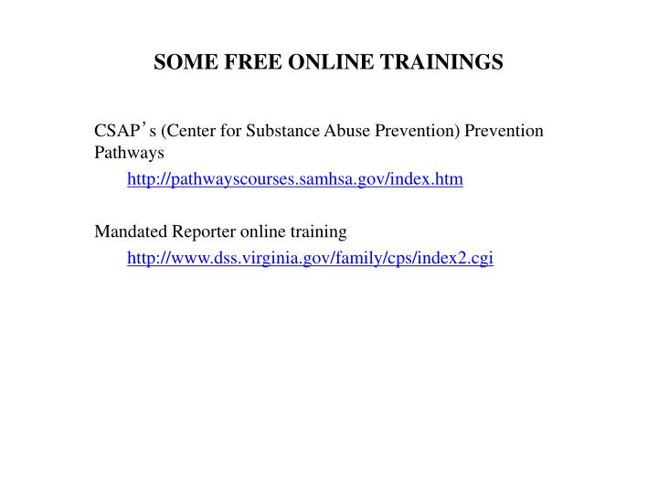 SOME FREE ONLINE TRAININGS