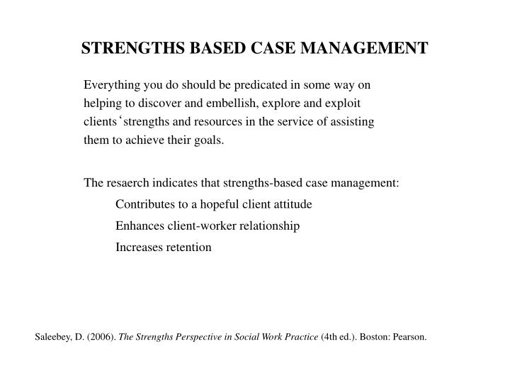 STRENGTHS BASED CASE MANAGEMENT