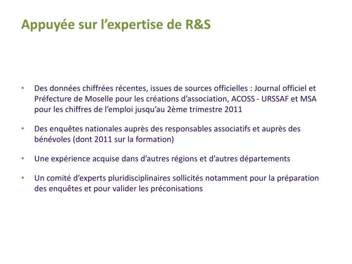 Appuyée sur l'expertise de R&S