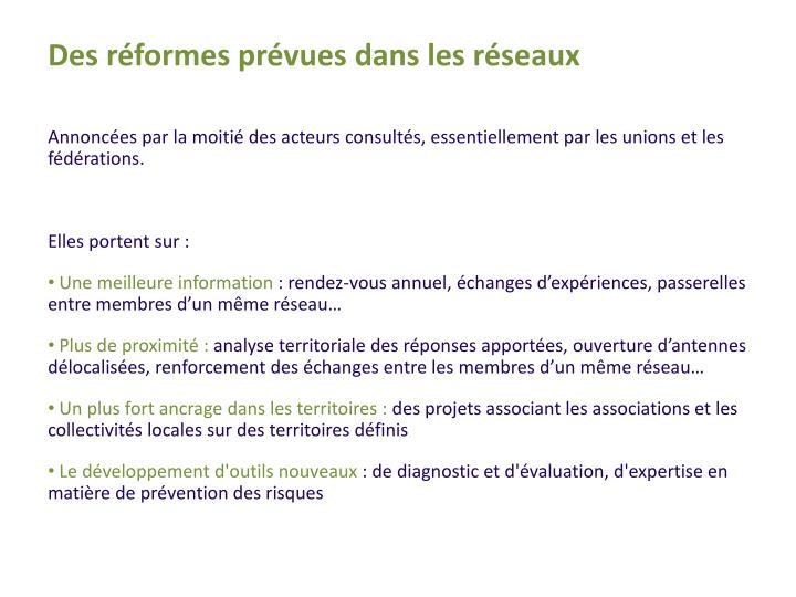 Des réformes prévues dans les réseaux