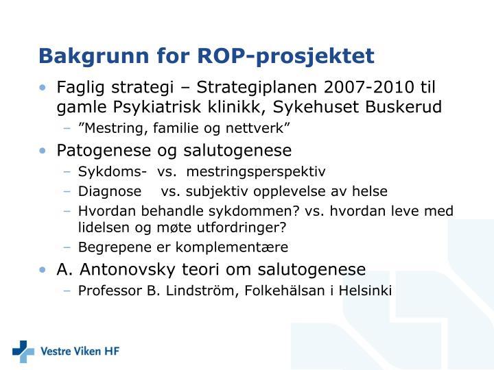 Bakgrunn for ROP-prosjektet