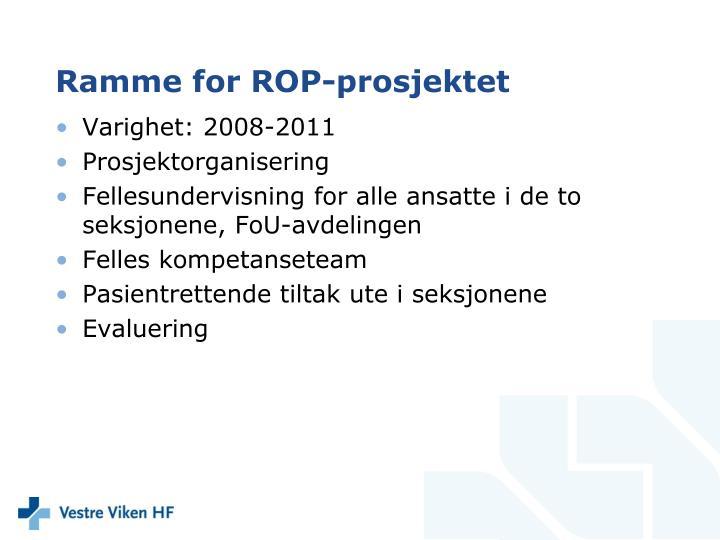Ramme for ROP-prosjektet