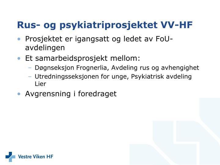 Rus- og psykiatriprosjektet VV-HF