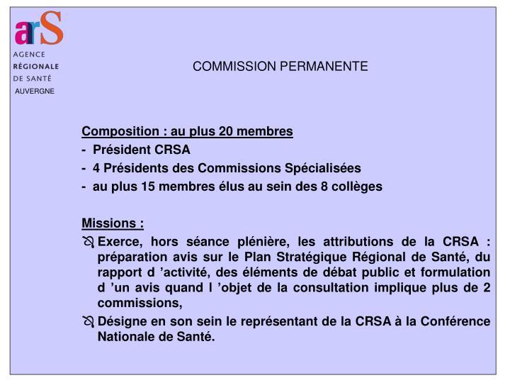 Composition : au plus 20 membres