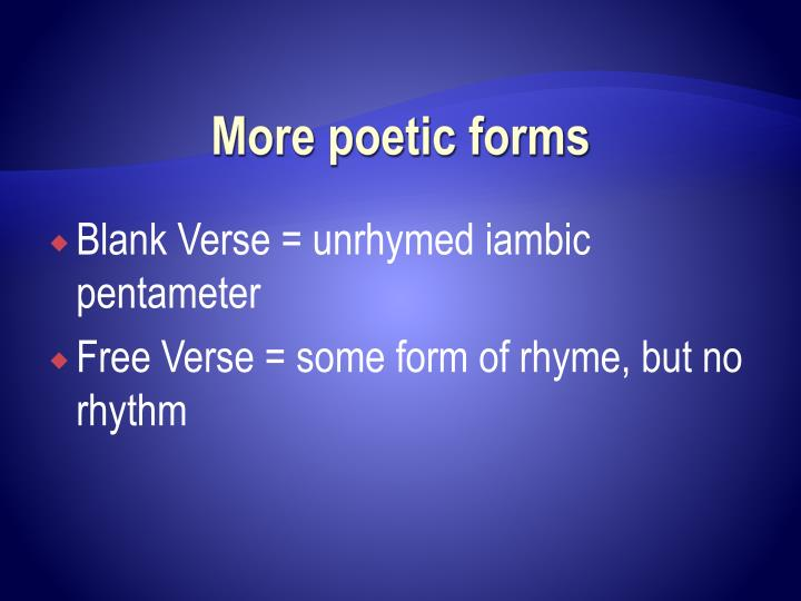 More poetic forms