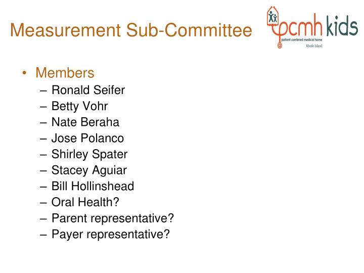 Measurement Sub-Committee