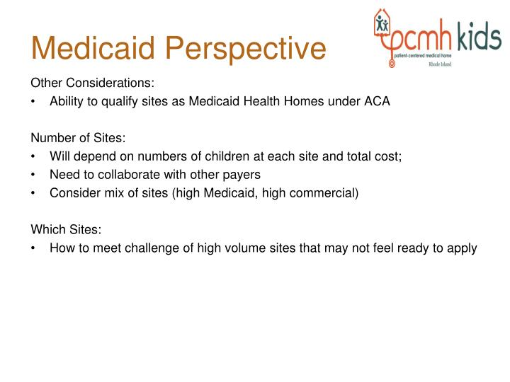 Medicaid Perspective