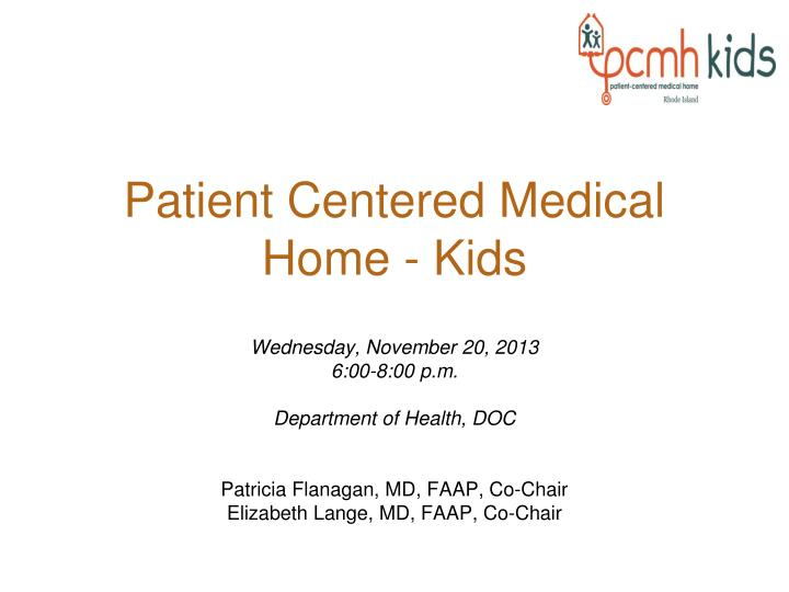 Patient centered medical home kids