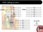 snp calling in trios1