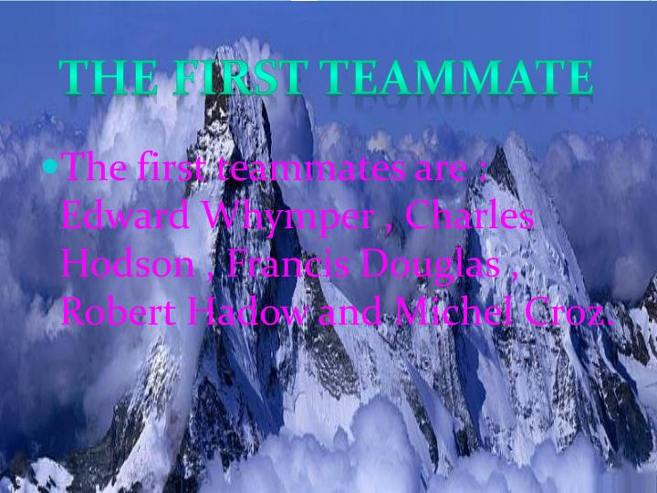 The First Teammate