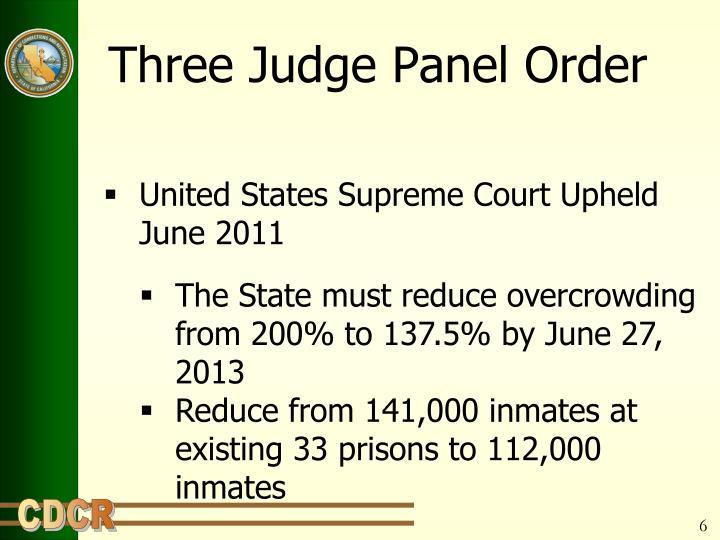 Three Judge Panel Order