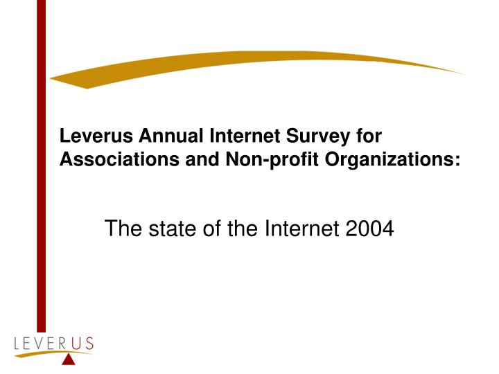 Leverus annual internet survey for associations and non profit organizations