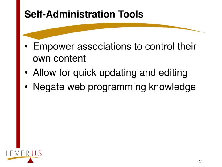 Self-Administration Tools