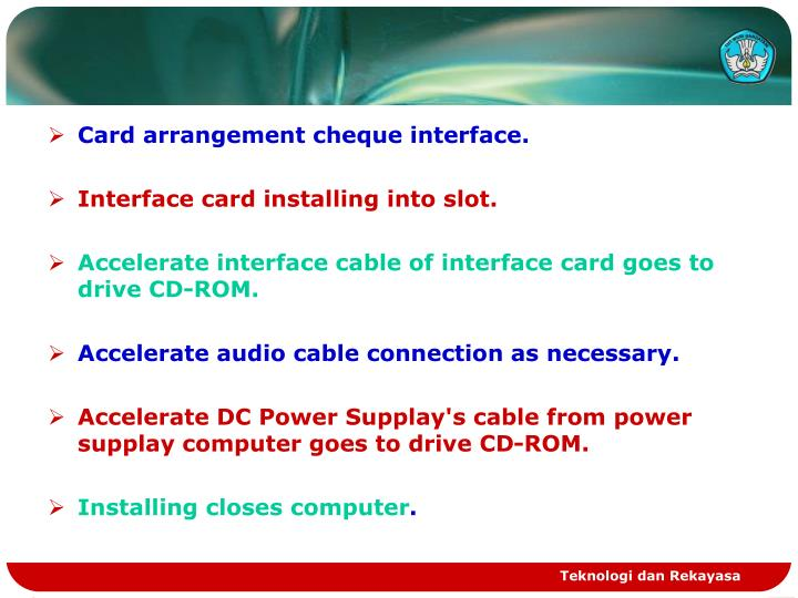 Card arrangement cheque interface.