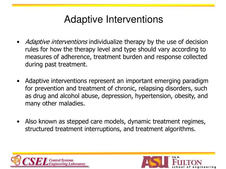 Adaptive Interventions