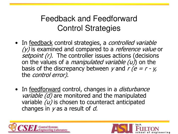 Feedback and Feedforward